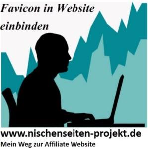 Anleitung zur Erstellung und Einbindung eines Favicons zur Website. Nischenseiten Projekt. Mein Weg zur Affiliate Website.